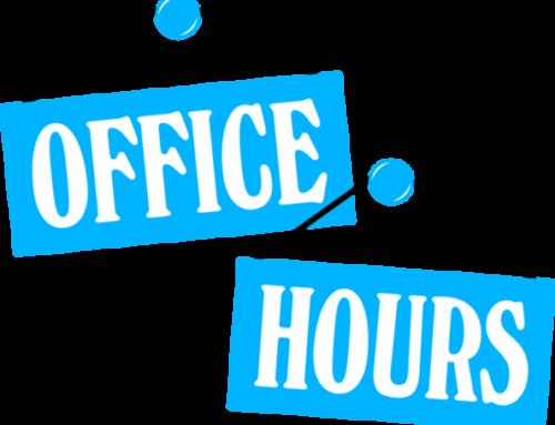 REGULAR OFFICE HOURS RETURN